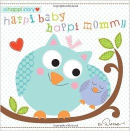 Books for Ages 0 to 1 - Happi Baby, Happi Mommy by Dena