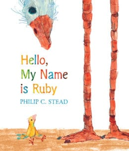 Books for Ages 3 to 4 - Hello, my name is Ruby by Philip C. Stead