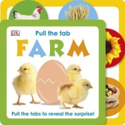 Books for Ages 0 to 1 - Pull the Tab: Farm by DK