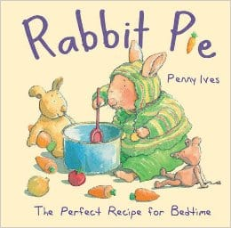 Rabbit Pie by Penny Ives -  Books for Ages 1 to 2
