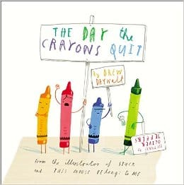 Books for Ages 3 to 4 - The Day the Crayons Quit by Drew Daywalt and Oliver Jeffers