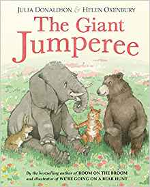 Books for Ages 3 to 4 - The Giant Jumperee by Julia Donaldson and Helen Oxenbury