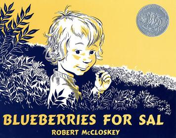 Good Books for 4 Year Old Boys and Girls - Blueberries for Sal by Robert McCloskey