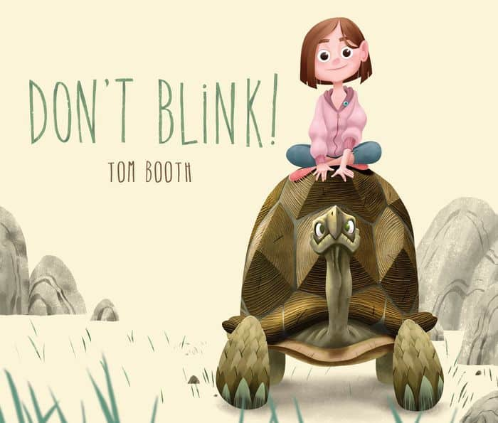 Good Books for 4 Year Old Boys and Girls - Don't Blink by Tom Booth